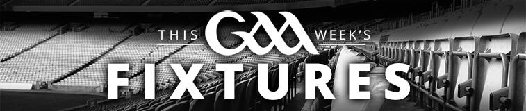 This Week's GAA Fixtures
